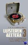 Steinz, Pieter, Mourits, Bertram - LUISTEREN &CETERA DEEL 3
