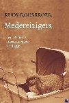 Kousbroek, Rudy - Medereizigers - POD editie