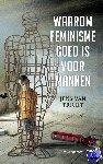 Tricht, Jens van - Waarom feminisme goed is voor mannen
