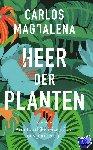 Magdalena, Carlos - Heer der planten