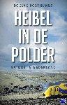 Posthumus, Roelke - Heibel in de polder