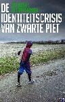Euwijk, Jop, Rensen, Frank - De identiteitscrisis van Zwarte Piet