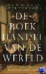 Pettegree, Andrew, Weduwen, Arthur Der - De boekhandel van de wereld