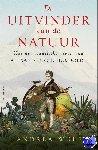 Wulf, Andrea - De uitvinder van de natuur