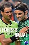 Misset, Robèrt - Federer versus Nadal