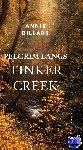 Dillard, Annie - Pelgrim langs Tinker Creek