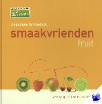 Schmeinck, Angelique - Smaakvrienden fruit zoet & hartig