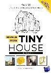 Male, Jan-Willem van der, Veerman, Noortje - Bouw je eigen Tiny House