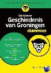 Dijkstra, Wessel - De kleine Geschiedenis van Groningen voor Dummies