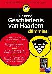 Historische Vereniging Haerlem - De kleine Geschiedenis van Haarlem voor Dummies