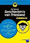 Ybema, Jan - De kleine geschiedenis van Friesland voor dummies