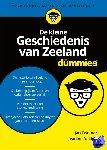 Zwemer, Jan, Dekker, Jeanine - De kleine geschiedenis van Zeeland voor dummies