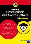 Loeff, Wouter - De kleine Geschiedenis van Noord-Brabant voor Dummies