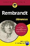 Graaff, Arthur, Roscam Abbing, Michiel - Rembrandt voor Dummies