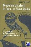 Willaert, Klaas - Moderne piraterij in Oost- en West-Afrika