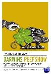 Schilthuizen, Menno - Darwins peepshow