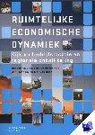 Atzema, Oedzge, Lambooy, Jan, Rietbergen, Ton van, Hoof, Sjef van - Ruimtelijke economische dynamiek