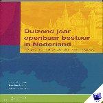- Duizend jaar openbaar bestuur in Nederland