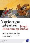 Mooren, Piet, Ghonem-Woets, Karen, Koeven, Erna van, Kurvers, Jeanne, Verschuren, Herman - Verborgen talenten