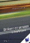 Wee, Bert van, Annema, Jan Anne - Verkeer en vervoer in hoofdlijnen