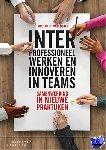 Waal, Vincent de - Interprofessioneel werken en innoveren in teams