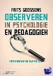 Goossens, Frits - Observeren in psychologie en pedagogiek