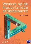Pietersma, Dorothé - Welkom op de Nederlandse arbeidsmarkt