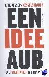 Kessels, Erik - Een idee aub - POD editie