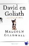 Gladwell, Malcom - David en Goliath - POD editie