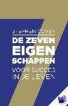 Covey, Stephen R. - De zeven eigenschappen voor succes in je leven