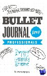 (red.), . - Bullet Journal voor professionals