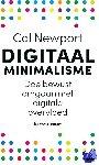 Newport, Cal - Digitaal minimalisme