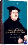 Bach, Govert Jan - Govert Jan Bach over Maarten Luther en Johann Sebastian Bach Twee grensverleggers, Boek + 4 cd's, Govert Jan Bach.  Luther veranderde het wereldtoneel ingrijpend met nwe kerk en gezangenboek.Bach gaf dit een geniale invulling