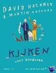 Hockney, David, Gayford, Martin - Kijken voor kinderen