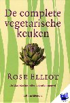 Elliot, Rose - De complete vegetarische keuken