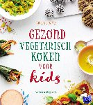 Graimes, Nicola - Gezond en vegetarisch koken voor kids