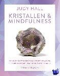 Hall, Judy - Kristallen & mindfulness