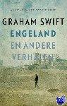 Swift, Graham - Engeland en andere verhalen - POD editie