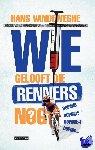Vandeweghe, Hans - Wie gelooft die renners nog? - POD editie