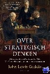 Gaddis, John Lewis - Over strategisch denken