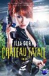 Gort, Ilja - Château Fatale - POD editie