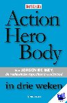 Mey, J. de - Action Hero Body in drie weken - POD editie