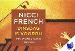 French, Nicci - Dinsdag is voorbij