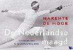 Moor, Marente de - De Nederlandse maagd