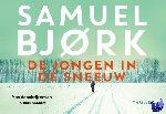 Bjørk, Samuel - De jongen in de sneeuw