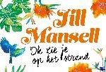 Mansell, Jill - Ik zie je op het strand DL