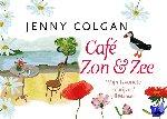 Colgan, Jenny - Café Zon & Zee DL