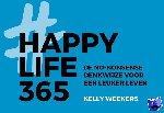 Weekers, Kelly - Happy Life 365