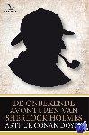 Doyle, Arthur Conan - De onbekende avonturen van Sherlock Holmes - POD editie