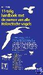 Tolhuijs, Ad - 11-talig handboek met de namen van alle Holarctische vogels - POD editie